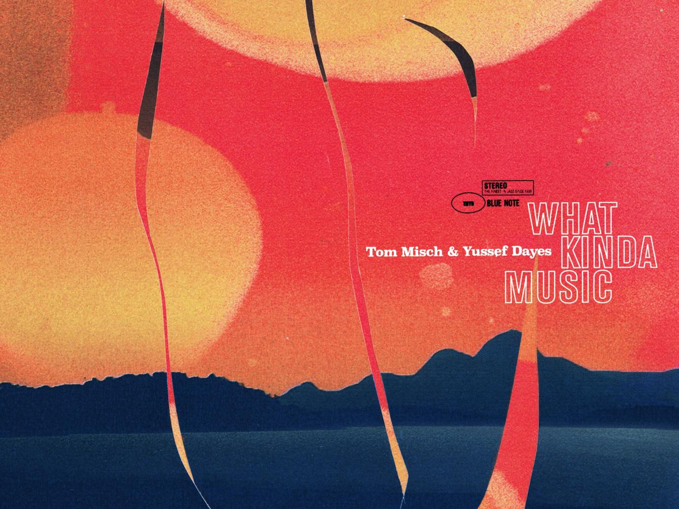 Album der Woche: Tom Misch & Yussef Dayes – What Kinda Music