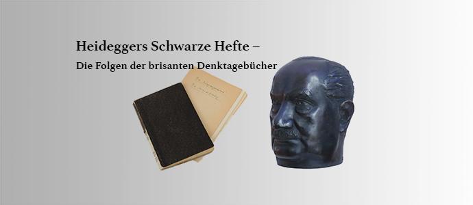 """Heideggers """"Schwarze Hefte"""""""