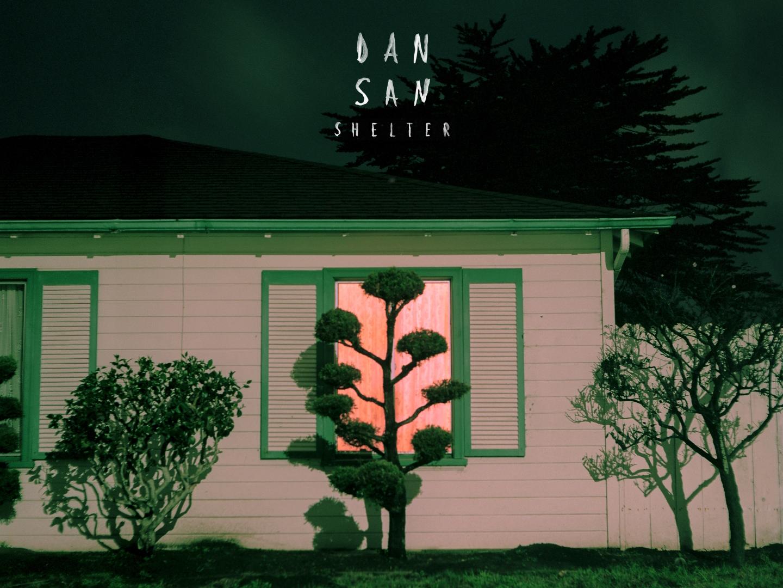 Album der Woche: Dan San – Shelter
