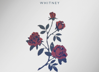 Album der Woche: Whitney – Light Upon The Lake