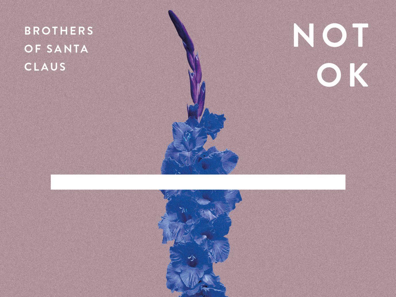 Album der Woche: Brothers Of Santa Claus – Not OK