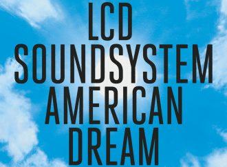 Album der Woche: LCD Soundsystem – American Dream