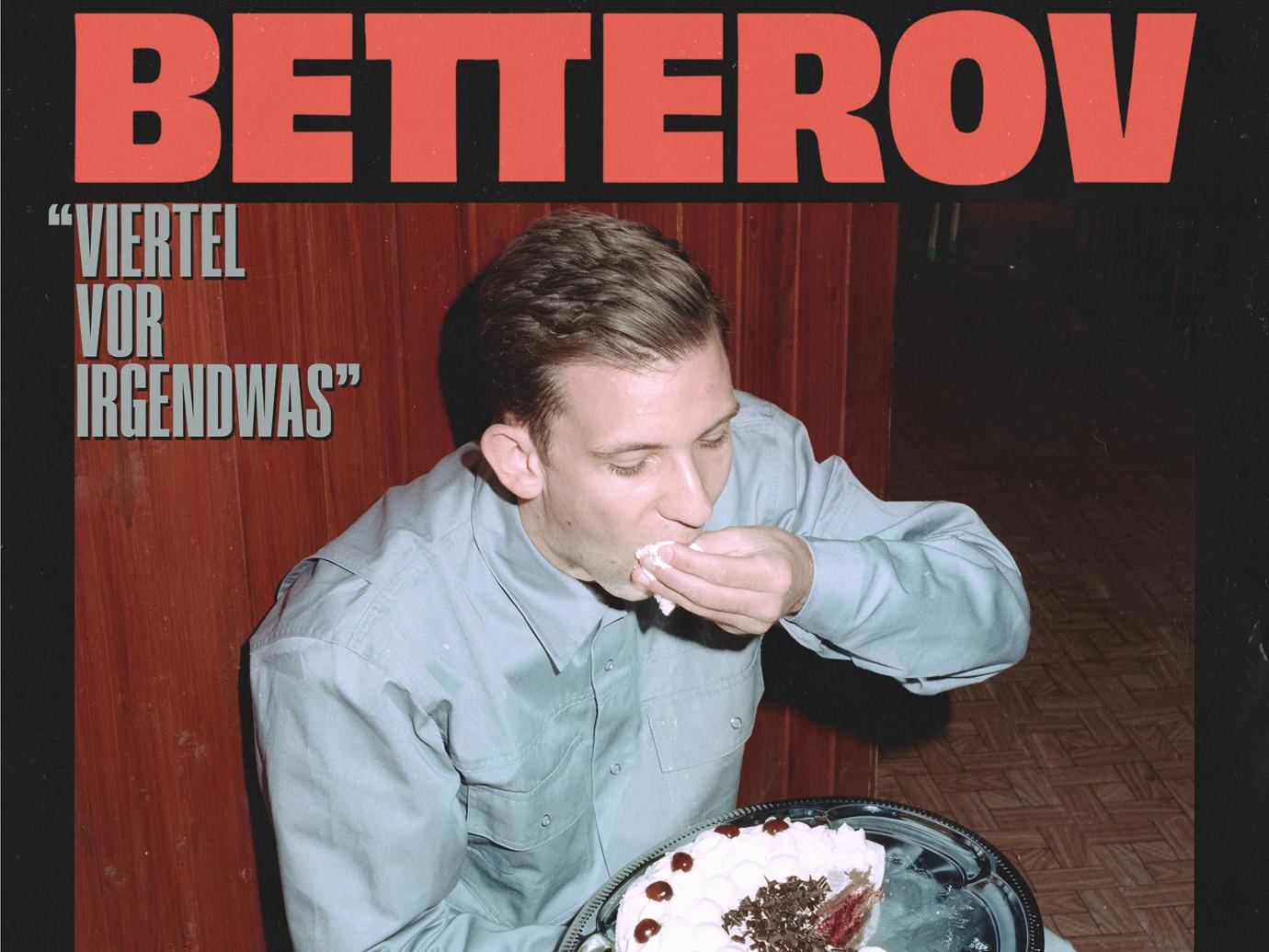 Album der Woche: Betterov – Viertel vor Irgendwas