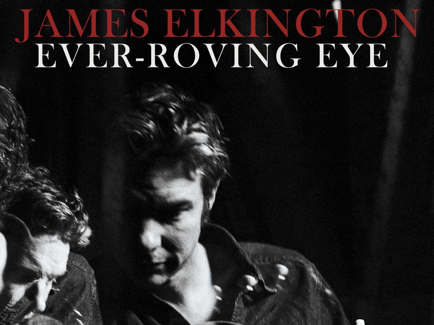 Album der Woche: James Elkington – Ever-Roving Eye